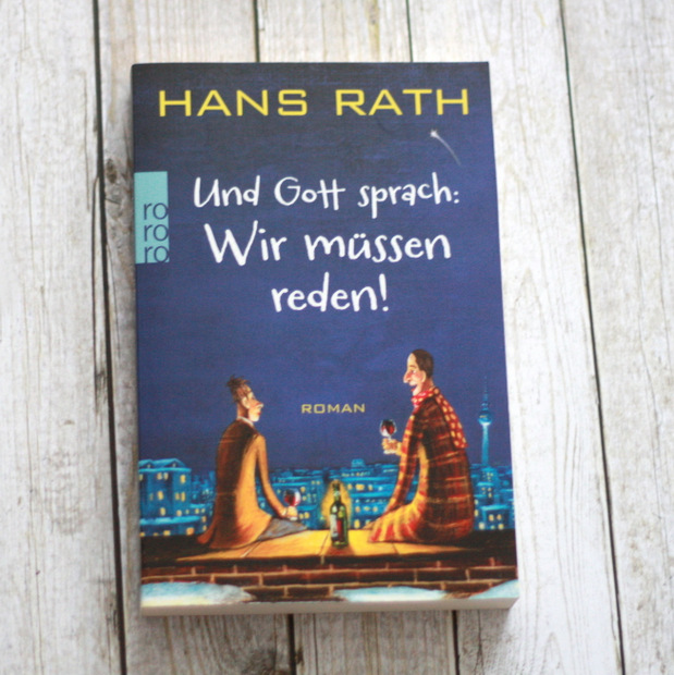 5_gelesene-buecher-2016_hans-rath-und-gott-sprach